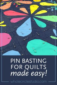 pin basting made easy, a video tutorial, quilt, tutorial, video, tips, basting, pin basting, quilt sandwich, safety pins, how to make a quilt, quilting, modern quilting,