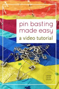 quilt, tutorial, video, tips, basting, pin basting, quilt sandwich, safety pins, how to make a quilt, quilting, modern quilting,