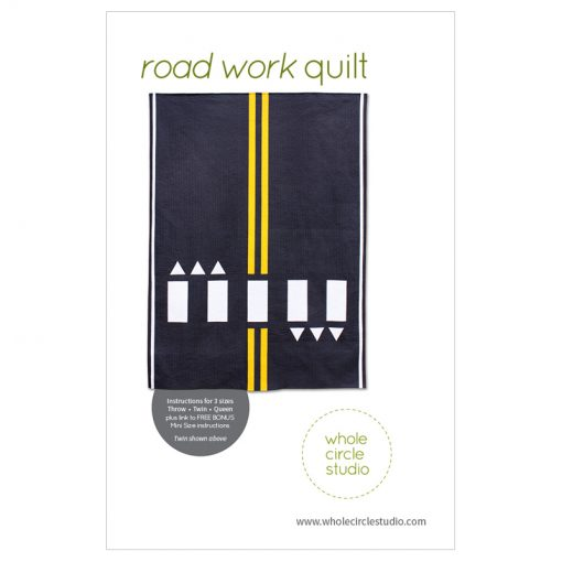 Road Work quilt pattern by Sheri Cifaldi-Morrill   whole circle studio.Perfect for a kid's bed, a play room or to use at a car show. Instructions for 4 sizes. shop.wholecirclestudio.com