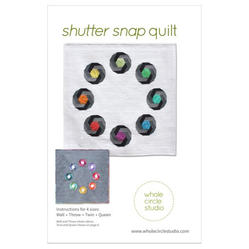 Shutter Snap quilt pattern. Design and pattern by Sheri Cifaldi-Morrill | www.wholecirclestudio.com
