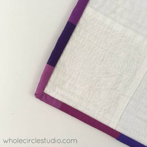 """Day 261: / Hand binding my """"You Are Enough"""" quilt. Whole Circle Studio — 365 Days of Handwork Challenges"""