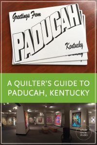 Check out all must see quilting hotspots and highlights of this quilting city—Paducah, Kentucky, Home of AQS Quilt Week, quilt shops, antique shops, boutiques and the National Quilting Museum.