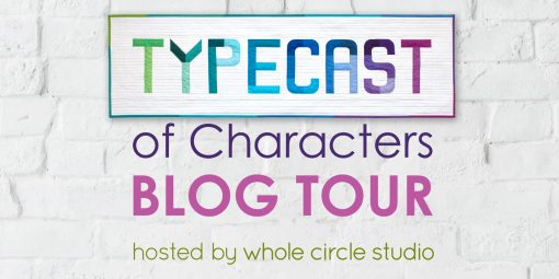 Typecast of Characters Blog Tour hosted by Whole Circle Studio