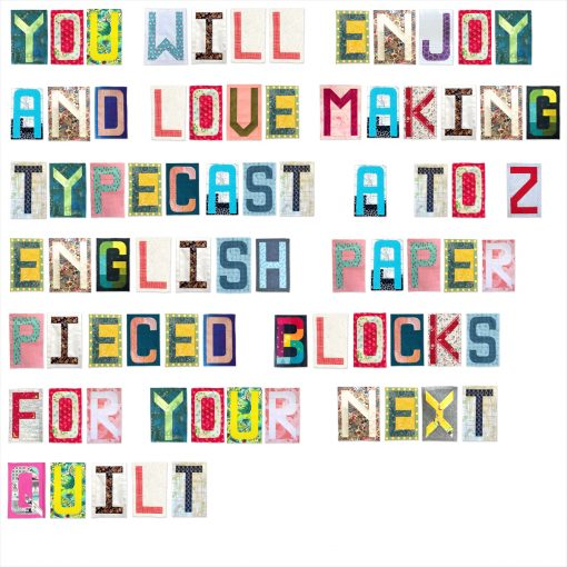 A note for quilters spelt out with modern quilt blocks using the Typecast pattern, an English Paper Pieced pack available through Whole Circle Studio