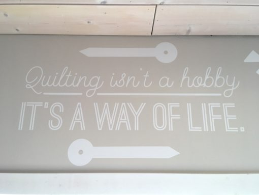 Quilting isn't a habit, it's a way of life.