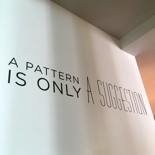 A pattern is only a suggestion quote