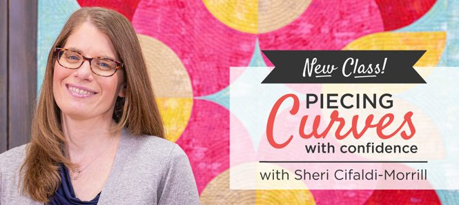 Does curved piecing make you cringe? Well, we have good news for you! If you can sew a 1/4 inch seam, you can sew curves! With pins, practice, and a little patience, you'll learn to sew beautiful curves in Piecing Curves with Confidence. Sheri Cifaldi-Morrill, our award-winning instructor, will walk you through all the skills you need to get started including preparing fabric, using templates, cutting curves, pinning, piecing, and even quilting curves. Curves aren't as dangerous as you might think, they just take a little finesse. Sheri will also break down the tips and tricks you need to match up curves, pin for precision, and play with design elements. By the end, you'll even be inspired to discover and create your own curved quilting designs. With the basic quarter circle, or Drunkard's Path, block under your belt, you can use your new skills to try elongated curves, flowering snowballs, and so much more. Soon, you'll be cutting and sewing curves like a champion!