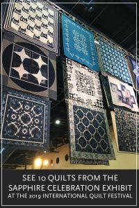 Check out 10 of my favorite quilts from the Sapphire Celebration, a special exhibit from 2019 International Quilt Festival in Houston, Texas.