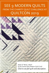 "Modern quilt featured in the Charity Quilt Exhibit at QuiltCon 2019 — ""Wind + Reed by the Central Ohio Modern Quilt Guild"