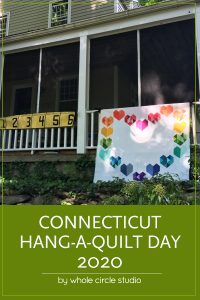 Celebrate the 2nd annual Connecticut Hang-a-Quilt-Day! Check out modern quilts designed and made by Whole Circle Studio: Love at First Sight, 6 Foot Ruler, and Big Island Sky patterns.