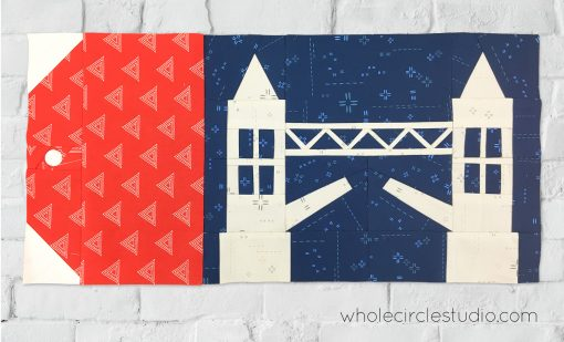 Tower Bridge, London England foundation paper pieced quilt block. Around the World Block of the Month Quilt Sew Along by Whole Circle Studio