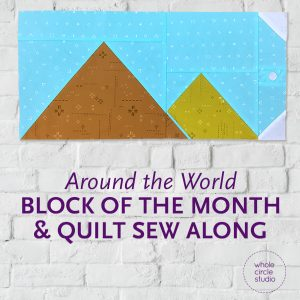 Around the World travel themed block of the month program. Make these blocks / mini quilts that celebrate architecture from around the world. Foundation paper pieced (fpp) quilt sew along. Available at wholecirclestudio.com