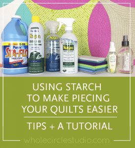 To starch or not to starch? Here are some tips and a tutorial to starching to make your quilt piecing easier.